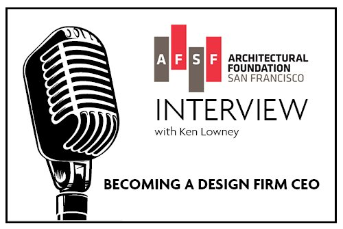 Becoming a Design Firm CEO-March 2, 2021-Lowney Architecture